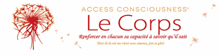 Access consciousness le corps